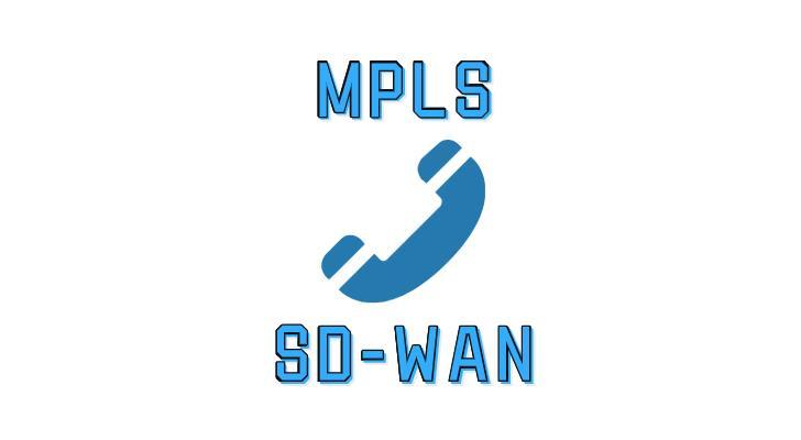 SD-WAN或MPLS哪種適合企業語音?
