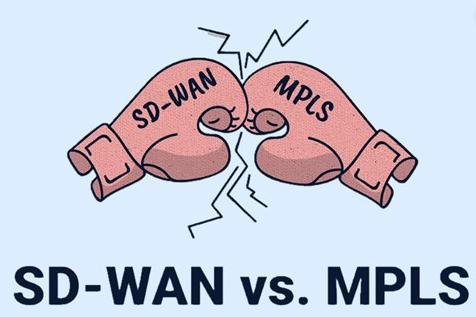 SD-WAN是否比MPLS更好?