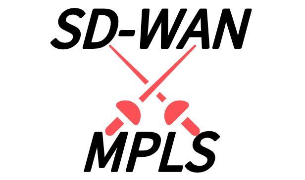 将MPLS与SD-WAN配对是两全其美的方案