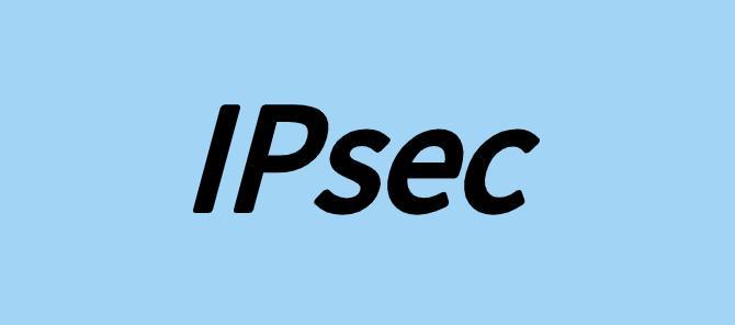 IPsec协议是什么?