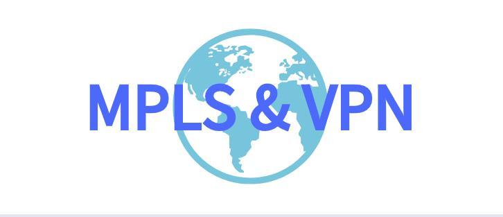 异地局域网互联,MPLS VPN即可组建