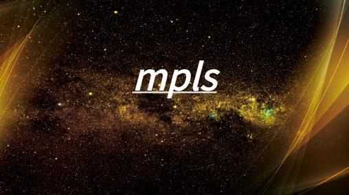電信術語MPLS是什么意思?